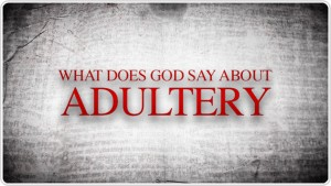 What does God say about adultery?